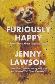 NYL Library- Furiously Happy- Jenny Lawson