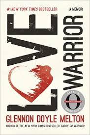 NYL Library- Love Warrior- Glennon Doyle Melton