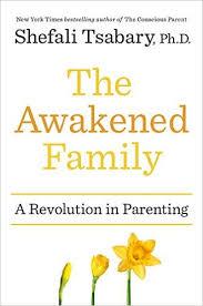 NYL Library- The Awakened Family- Shefali Tsabary