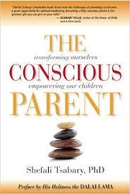 NYL Library- The Conscious Parent- Shefali Tsabary, PhD